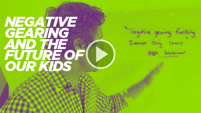Negative gearing and the future of our kids